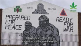 Cannabis Connecting the Troubled in Northern Ireland